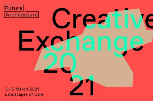 © creative exchange 2021, Landscape of Care, Future Architecture Platform